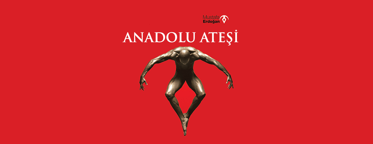 ANADOLU ATEŞİ